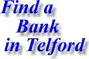 Banks and Building Societies in Telford