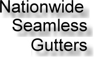 Nationwide Seamless Gutters and Roofing