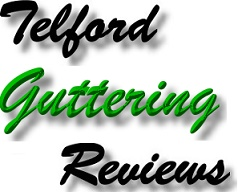 Find Telford Guttering Company Reviews