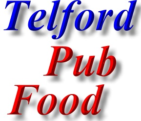 Pub Food in Telford, business directory contact details