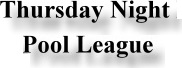 Thursday Night Telford Pool League