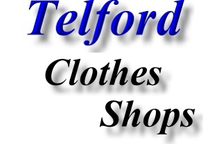 Find Telford fashion boutiques - clothes shops
