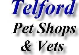 Telford pet shop and vets contact details